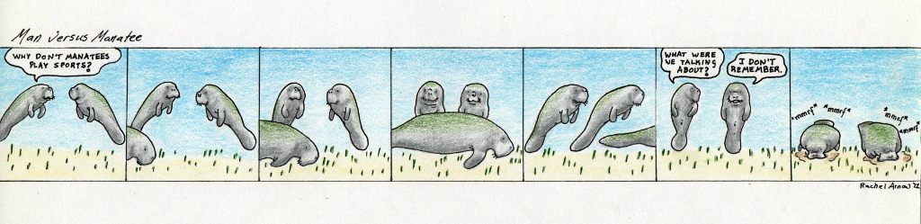 Why Don't Manatees Play Sports?