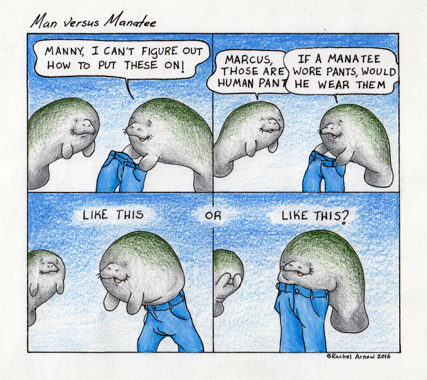 If Manatees Wore Pants